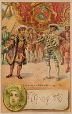 Meeting of Henry VIII of England and Francis I of France at the Field of the Cloth of Gold, 1520. Educational card, late 19th or early 20th century.