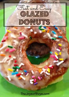 Fast and Easy Glazed Donuts - The Joys of Boys
