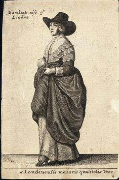 Engraved by Hollar as part of his collection of costume images from all over Europe called Theatrium Mulierum, first published in 1643. The merchant's wife wears a wide brimmed hat with loos…