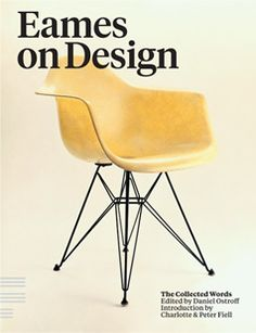 pastinaisgood:    Eames On Design, The Collected Words