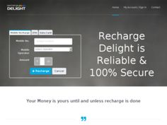www.rechargedelight.com provide the best prepaid recharge, DTH, Data Card experience ever!