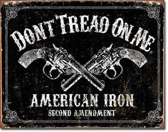 Vintage Style Tin Sign, Don't tread on me American Iron, man cave, USA, garage decor, wall hanging