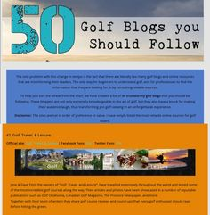 @GolfTravelandLeisure was just voted in the Top 50 Golf Blogs you should follow.