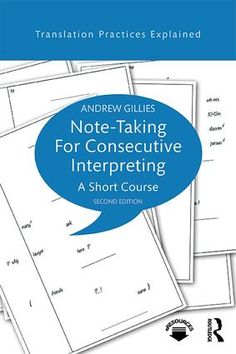 """Read """"Note-taking for Consecutive Interpreting A Short Course"""" by Andrew Gillies available from Rakuten Kobo. Note-taking for Consecutive Interpreting: A Short Course is the essential step-by-step guide to the skill of note-taking. Sisters Book, Short Courses, Good Essay, Research Methods, Reference Book, Note Taking, Essay Writing, Paperback Books, Free Books"""