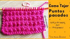 Como tejer, Puntos pasados tejido a dos agujas facil, (principiantes) Knitting Videos, Knitting Stitches, Diy Y Manualidades, Tunisian Crochet, Crochet Hats, Erika, Youtube, Punch Needle Patterns, Knits