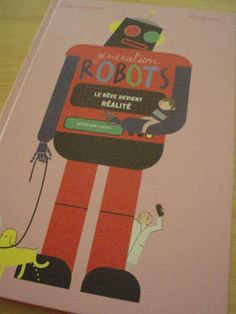Génération Robots, le rêve devient réalité de Natacha Scheidhauer et Séverine Assous - Actes sud - 15€50