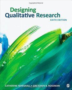 Designing qualitative research / Catherine Marshall, Gretchen B. Rossman