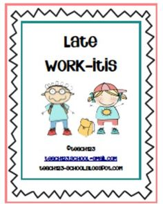 """Do your students frequently have missing assignments? This packet is a system to help your class when they suffer from """"Late Work-itis""""!"""