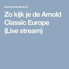 Zo kijk je de Arnold Classic Europe (Live stream)