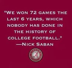 ROLLLL TIDE!!! Just look at OUR HISTORY!!