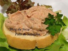 Blog da Suzy : Patê de Salsicha (fácil)