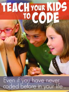 Great 'how to' on teaching kids coding. As I know nothing about coding, but I can definitely recognize it's importance. This resource is necessary for me moving forward teaching coding and digital literacy. Teaching Technology, Educational Technology, Educational Activities, Learning Activities, History Activities, Math Resources, Teaching Kids To Code, Stem Classes, Coding For Kids