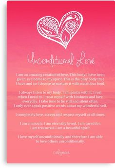 love words 'Affirmation ~ Unconditional Love' Canvas Print by CarlyMarie Morning Affirmations, Positive Affirmations, Chakra Affirmations, Reiki, Love Canvas, Affirmation Quotes, Mind Body Soul, Unconditional Love, Positive Life