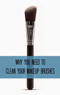 Why Clean Makeup Brushes Are Important | Everything Pretty