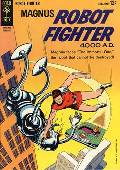 Magnus, Robot Fighter #5, February 1964. The Immortal One Cover art by Russ Manning.