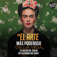 The most powerful art of life is to make pain, a healing talisman - Frida Kahlo http://www.gorditosenlucha.com/