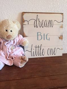 "Dream Big Little One  13""x14"" hand llet style wood sign baby gift girl boy baby decor boys room girls baby gift nursery wall artpainted pa"