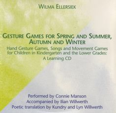 Gesture Games for Spring and Summer, Autumn and Winter