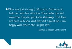 When treatment is a group effort, it can include reassuring a client's family's concerns and making sure they feel welcome.  We're thrilled to hear this mother with a child enrolled at our Ittleson Center had such kind words to say about us, and that we were able to set her concerns at ease.