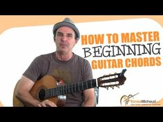 How To Play Guitar Chords - Beginning Guitar