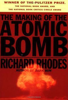 Amazon.com: The Making of the Atomic Bomb (9780684813783): Richard Rhodes: Books