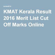 KMAT Kerala Result 2016 Merit List Cut Off Marks Online