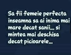 Nu poti fi perfecta,insa poti fi o femeie adevarata Best Quotes, Love Quotes, Inspirational Quotes, Anna Karenina Quotes, Sense Of Life, You Promised, Love Can, Quotes About God, True Words