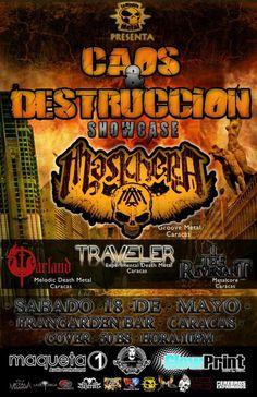 """Cresta Metálica Producciones » LA MOVIDA METAL PRESENTA: """"CAOS & DESTRUCCION: SHOWCASE MASKHERA"""" (CARACAS) // 18-05-2013"""