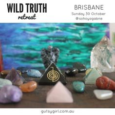Wild Truth Retreat is my seasonal women's retreat and replaces my monthly evening circles. If you'd love to enjoy a beautiful day of radical self restoration sisterhood and sanctuary I invite you to confirm your place now. Visit gutsygirl.com.au to register.  Nourishing food & drinks all materials sacred tools and a self-love goodie bag to take home are included.
