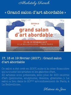 Histoire du jour : 17, 18 et 19 février, le Grand Salon d'Art Abordable. Profitez-en pour y aller ce week-end ! Voici le lien du site pour plus d'informations : http://www.salon-art-abordable.com/ #salon #sortie #art #exposition #français #histoiredujour #histoiredeFrance #France #french www.absolutely-french.eu
