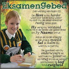 Eksamen gebed Bible Quotes, Motivational Quotes, Exam Motivation, Afrikaans Quotes, Psalm 23, Prayer Board, Wise Words, Verses, Prayers
