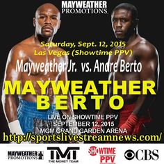 Floyd Mayweather Jr VS Andre Berto Live Watch Now | http ...