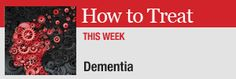 Australian Doctor magazine features Dementia in it's 'How to Treat' section for October (log in required) #dementia