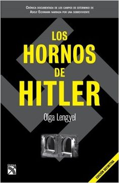 Los hornos de Hitler | Planeta de Libros