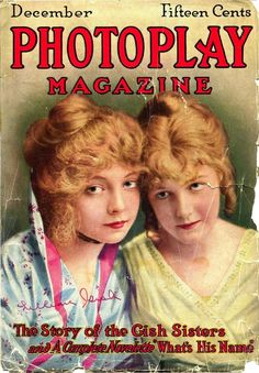 """Lillian and Dorothy Gish on the cover of the Dec., 1914 """"Photoplay Magazine"""""""