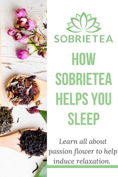 Are you looking to sleep better now that you have given up alcohol? Learn all about Passion flower and how it is a key ingredient in Sobrietea to help you relax and have a good nights sleep. Giving Up Alcohol, Alcohol Free, Organic Lifestyle, Vegan Lifestyle, Have A Good Night, Good Night Sleep, Organic Living, Sleep Better, Passion Flower