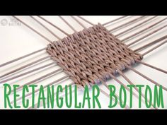 Rectangular basket bottom on a loom - YouTube