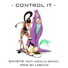 """Control It"" is a song by English female rapper-songwriter and actress Chanelle Scott Calica better known by her stage name Shystie. The track is her own first song since her latest mixtape and her debut album entitled ""Diamond in the Dirt"" (2004)."