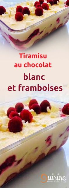 Tiramisu au chocolat blanc et framboises - Aziza Dahbi - Pint Thermomix Desserts, Best Cheese, Chocolate Recipes, Cake Chocolate, White Chocolate, Trifle, Sweet Recipes, Love Food, Food And Drink