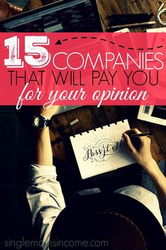 Want to earn money by giving your opinion? Here are four unique ways to do it along with fifteen different companies who pay.