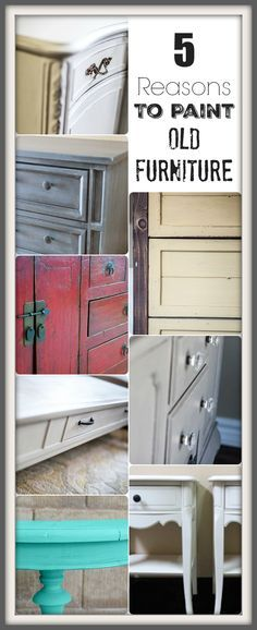 Learn 5 Good Reasons to Paint Your Old Furniture!  Sometimes it is best to paint sometimes it isn't.  Learn more at this site that is dedicated to DIY home projects!