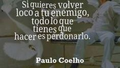 MIS REFLEXIONES, CITAS, MOTIVACIONES, FRASES, PENSAMIENTOS Y MAS Ecards, Memes, Instagram, Paulo Coelho, Texts, Spirit Quotes, Enemies, Te Quiero, Quotes