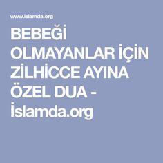 BEBEĞİ OLMAYANLAR İÇİN ZİLHİCCE AYINA ÖZEL DUA - İslamda.org