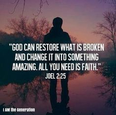 God can Restore what is broken and Change it into Something Amazing! All You Need is Faith- Joel 2:25 Trust in Him & He will turn whatever was made for harm, pain or darkness into greatness, victory & light! Seek after Him TODAY! It's Time to Rise Up Generation! We are a YouTube Channel International Ministry. Subscribe to us on our YouTube Channel @ I AM the Generation! The World needs you! It is Time to Rise Up Generation Today! We Thank You for Being a Light to This World! ★ Thank you for…
