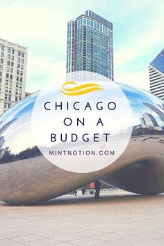 Quick guide to visiting Chicago on a budget