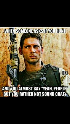 I tell people i jumped out of planes and killled people for a living and yes I did 1/75 ranger regiment 89 to 93