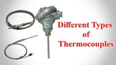 Thermocouple - Types of Thermocouple - Thermocouple Types