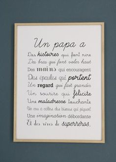 """Exclusive poster """"a Papa format.Black print on Thick Paper Mat creation Nina Le Touquet.The perfect gift for the feast of dads.This text is filed and protected. Any reproduction, even partial and/or for private use, will be prosecuted. Posters Decor, Typographie Logo, Fathers Day Quotes, Quotes Kids, Gifts For Father, Parfait, Baby Love, Positivity, Etsy"""