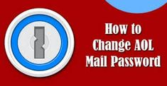 Change AOL Password | Change AOL Email Password