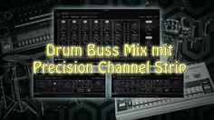[DE] Drum Buss Mix mit UAD Precision Channel Strip (freeware)